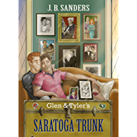 Glen & Tyler's Saratoga Trunk: Book 5 of the Glen & Tyler Adventures (English Edition)