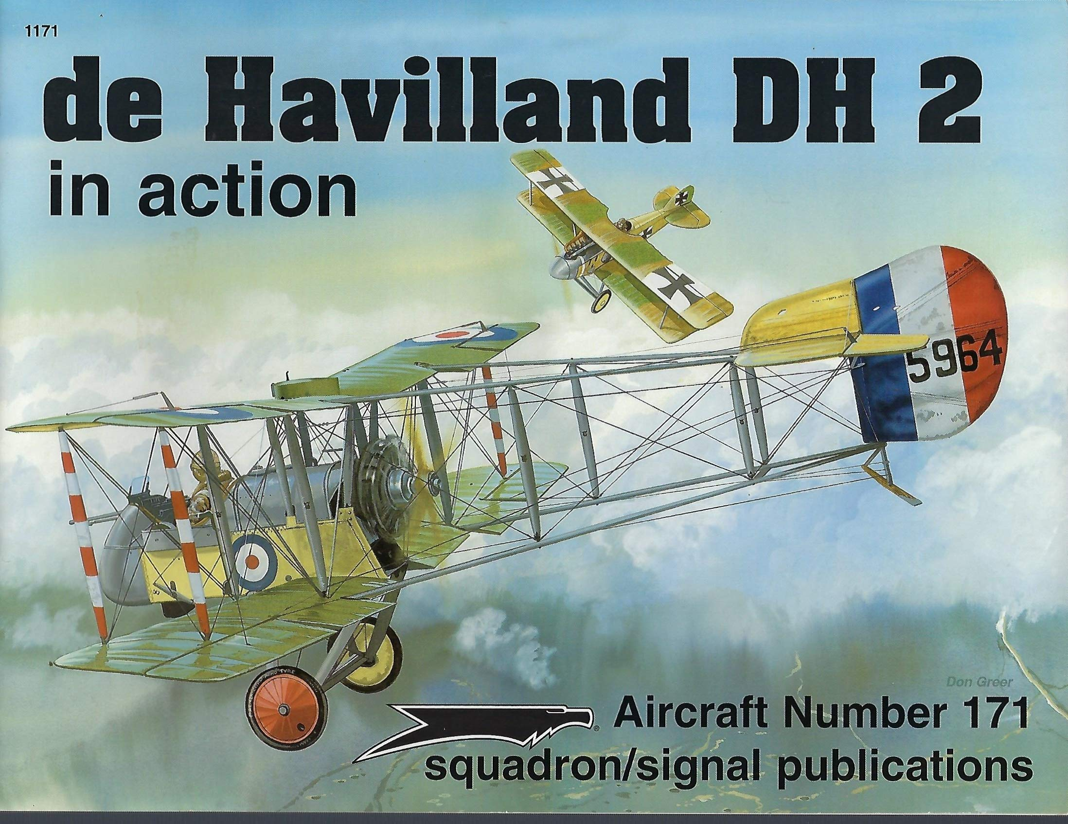 de Havilland DH 2 in Action - Aircraft No  171: Peter Cooksley