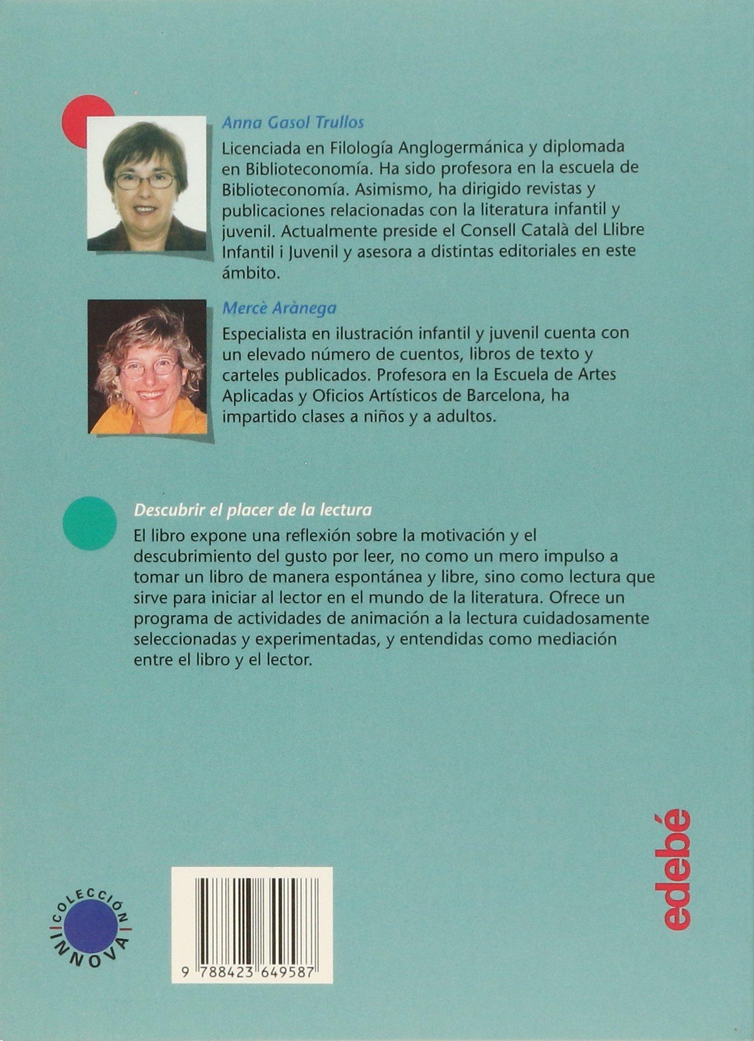 Descubrir el placer de la lectura (Innova): Amazon.es: Anna Gasol, Merce Aranega: Libros