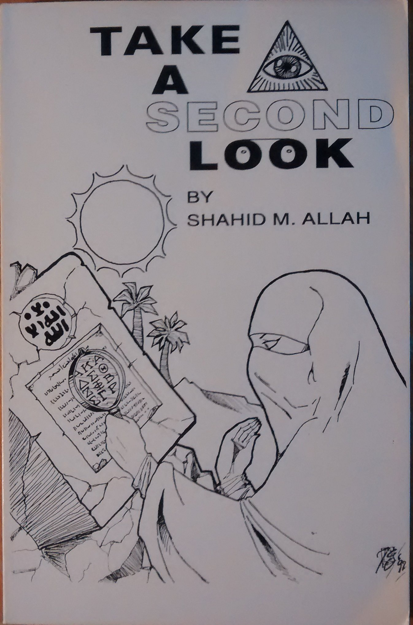 Take a Second Look: Shahid M Allah: 9780883080030: Amazon com: Books