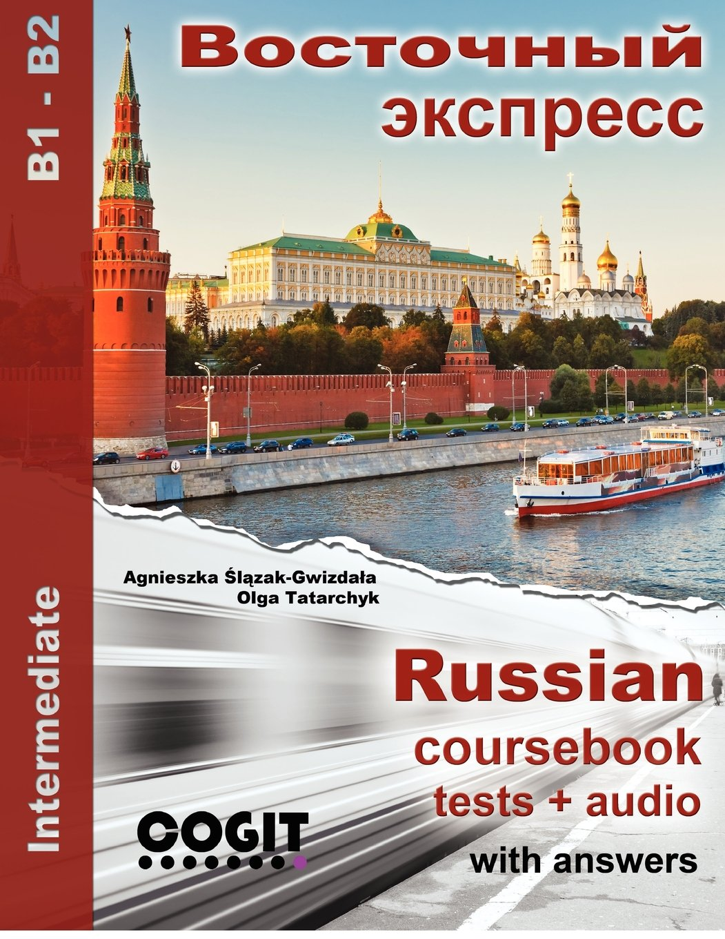 Vostochny Express: Russian intermediate coursebook with tests and answers