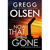 Now That She's Gone (A Waterman & Stark Thriller Book 4)