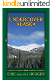 Undercover Alaska