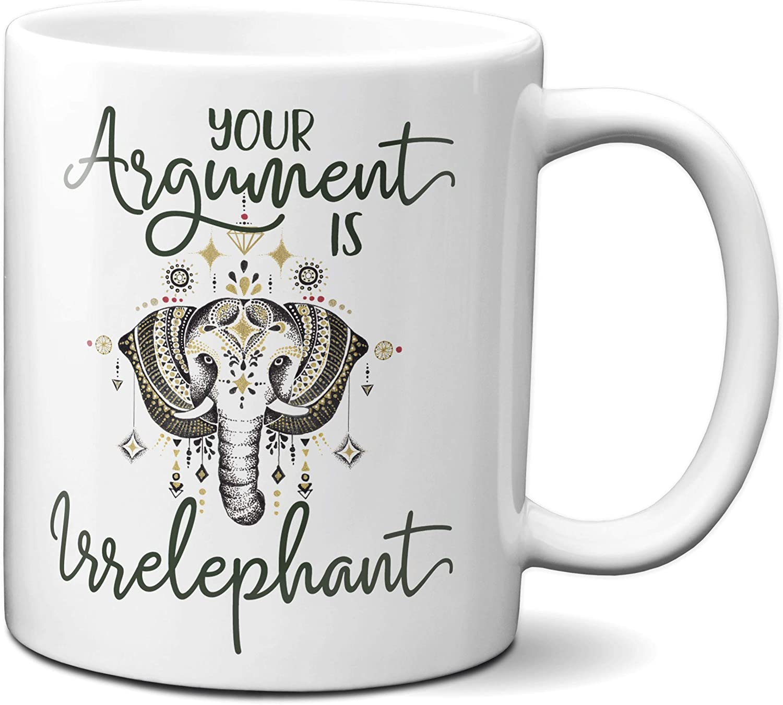 Details about  /Your Argument Is IrrelephantElephant Mug 11oz//15oz