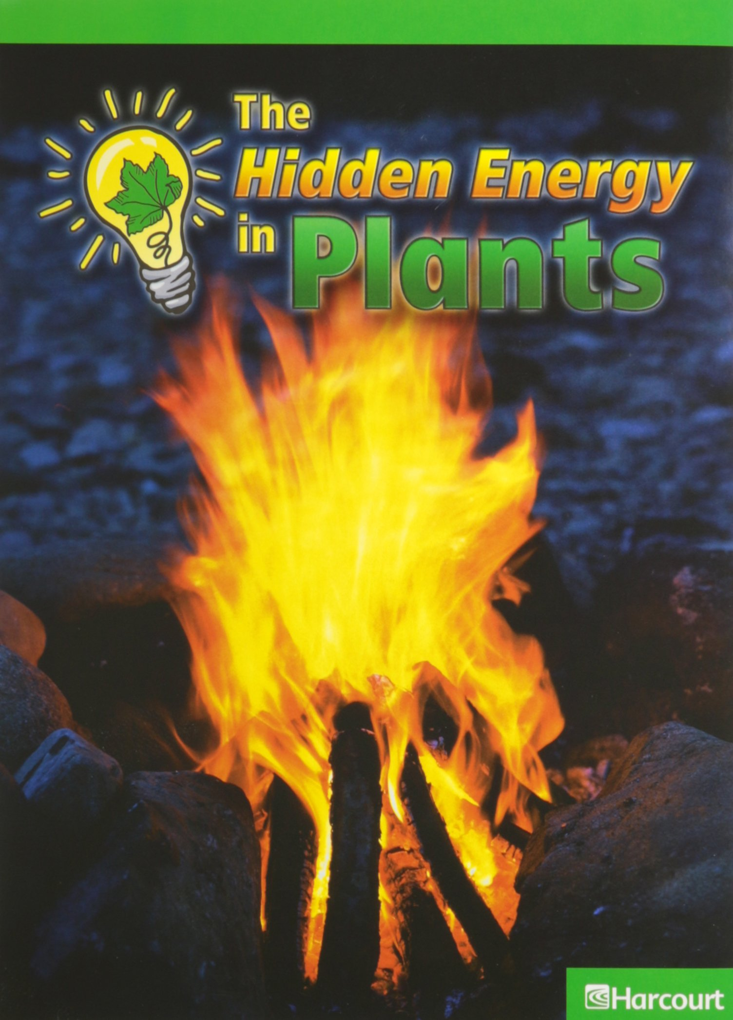 Download Harcourt Science Leveled Readers: Above Level Reader 5 Pack Sci 09 Grade 2 The Hidden Energy in Plants ebook