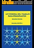 Ley Federal Mexicana del Trabajo para Principiantes