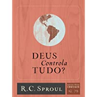 Deus Controla Tudo? - Volume 13. Série Questões Cruciais
