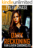 DARK RECKONING: VAN LAVEN CHRONICLES (Book 3)