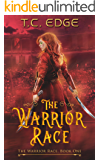 The Warrior Race: Book One (The Enhanced Universe)