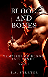 Blood and Bones: Vampires of Blood and Bones Book 1