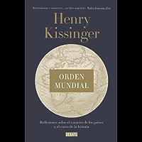 Orden mundial: Reflexiones sobre el carácter de las naciones y el curso de la historia