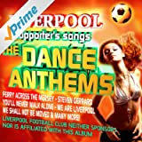 Greatest Songs of Liverpool F.C. (Dance Anthems)