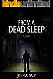 From a Dead Sleep (A Sean Coleman Thriller Book 1)