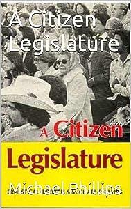 A Citizen Legislature