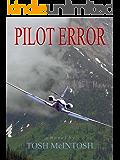 Pilot Error (Pilot Error Mystery Book 1)