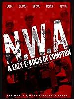NWA & Easy-E: Kings of Compton