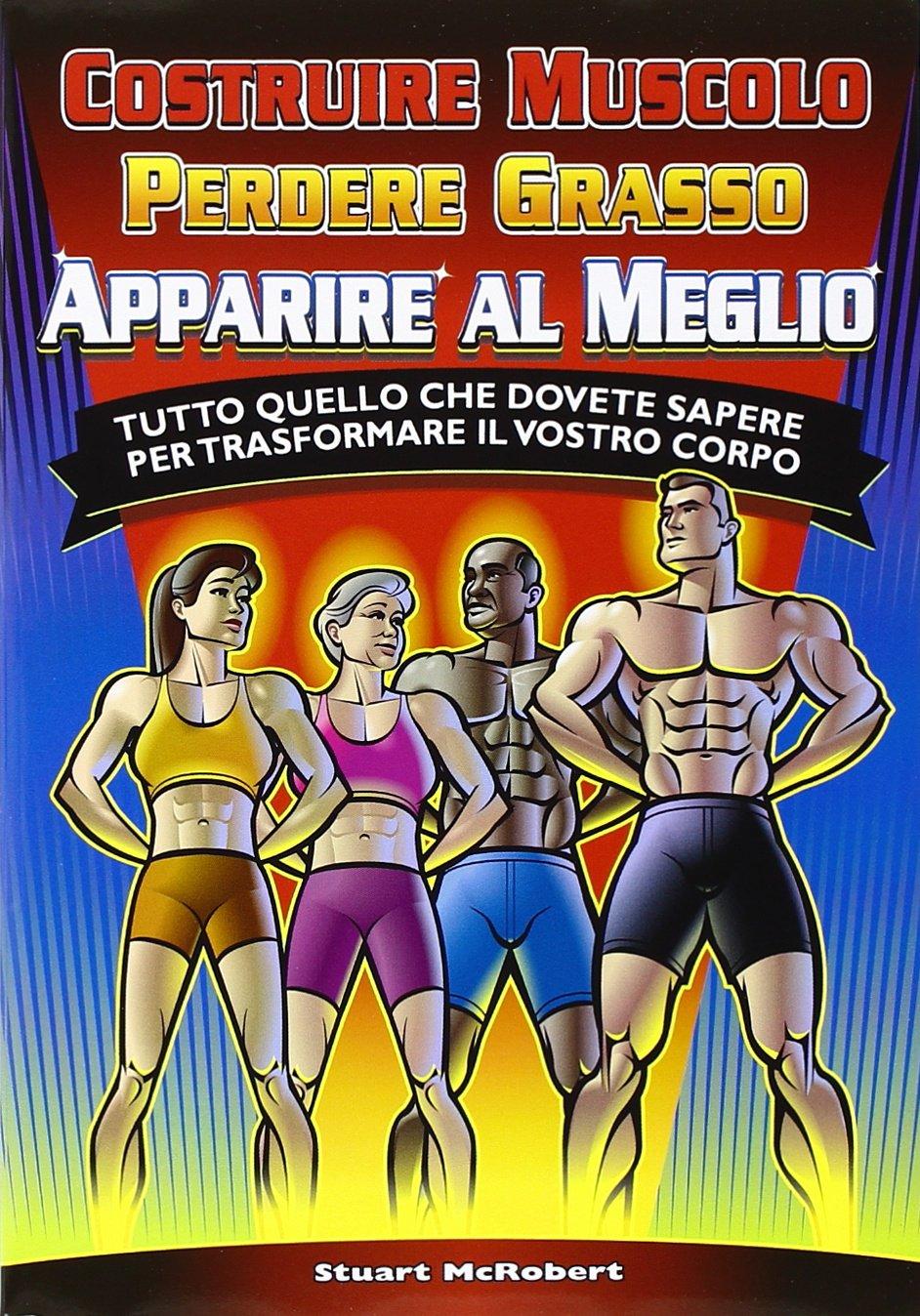 costruire muscoli perdere grasso oltre i 40