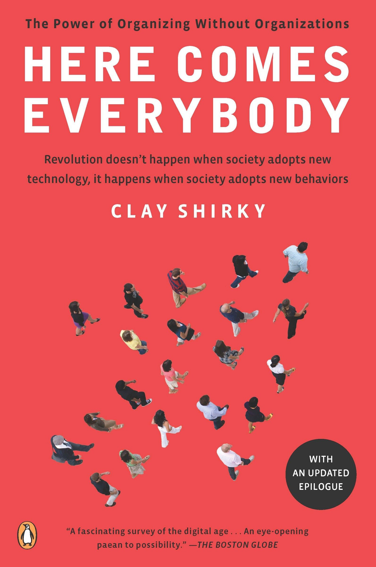 Here Comes Everybody: The Power of Organizing Without Organizations: Amazon.es: Clay Shirky: Libros en idiomas extranjeros
