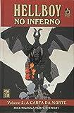 Hellboy no Inferno. A Carta da Morte - Volume 2