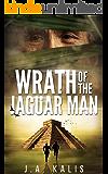 Wrath Of The Jaguar Man (The Curse Of Inca Gold Book 2)