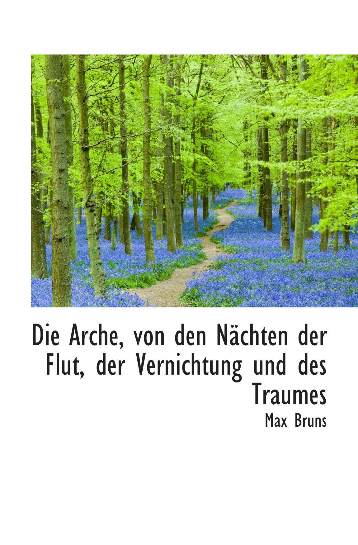 Download Die Arche, von den Nächten der Flut, der Vernichtung und des Traumes (German Edition) ebook