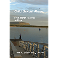 Child Sexual Abuse: From Harsh Realities to Hope