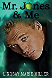 Mr. Jones & Me (Jones Series Book 2)