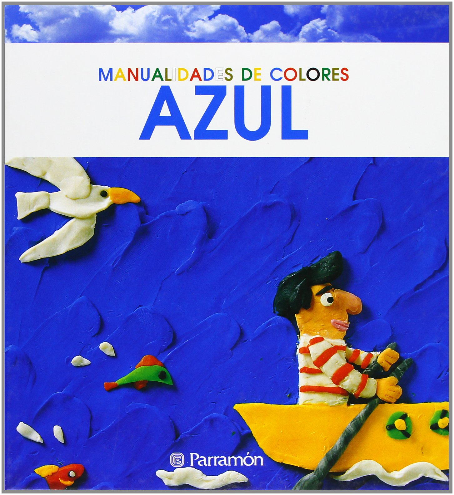 Download Manualidades De Colores Azul/ Handcrafts of Blue Colors (Spanish Edition) ebook