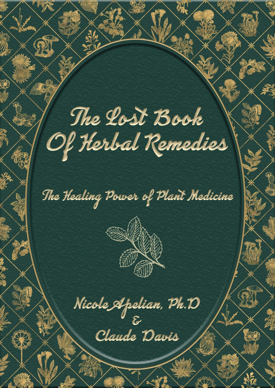 The Lost Book of Remedies by Capital Printing Co
