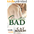 Corps Security in Hope Town: Somethin' Bad (Kindle Worlds Novella)