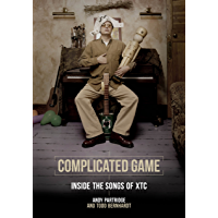 Complicated Game: Inside The Songs Of XTC book cover