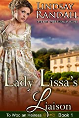 Lady Lissa's Liaison: A Sweet Regency Romance (To Woo an Heiress Book 1) (To Woo an Heiress Series) Kindle Edition