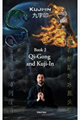 Kuji-In 2: Qi-Gong and Kuji-In Kindle Edition