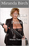 Female Boss Punishes: Worse Than Prison