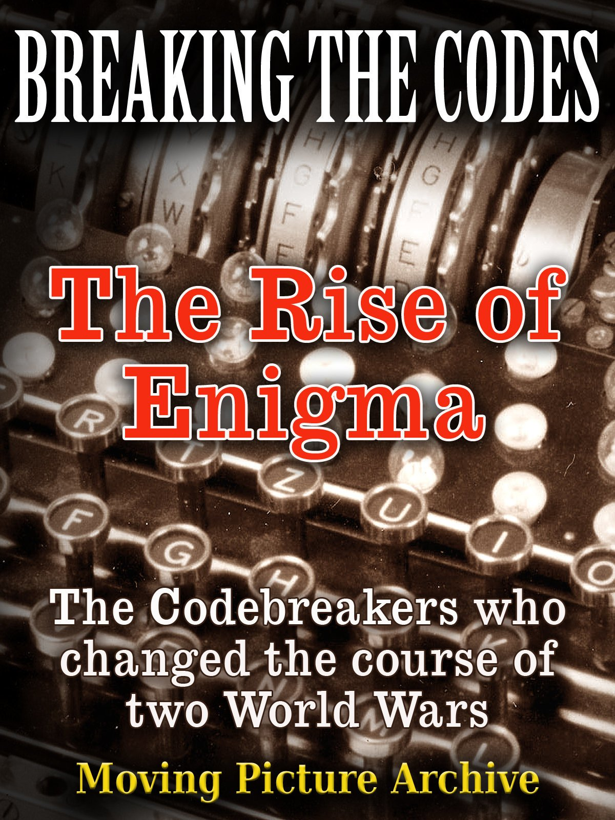 Breaking The Codes - The Rise of Enigma on Amazon Prime Video UK