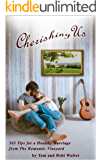 Cherishing Us: 365 Tips for a Healthy Marriage from The Romantic Vineyard