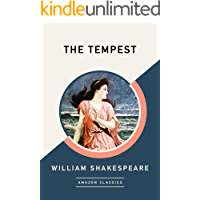 The Tempest (AmazonClassics Edition)