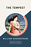 The Tempest (AmazonClassics Edition)
