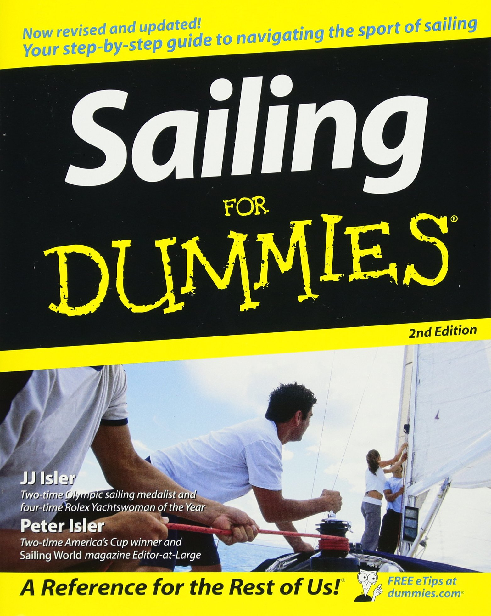 Sailing For Dummies: J. J. Isler, Peter Isler: 8601300291703: Amazon.com:  Books