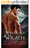 Warrior's Wrath: A Dark Ages Scottish Romance (The Pict Wars Book 3)