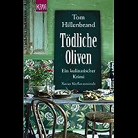 Tödliche Oliven: Ein kulinarischer Krimi. Xavier Kieffers vierter Fall (German Edition)