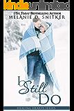I Still Do (Healing Hearts Book 2)