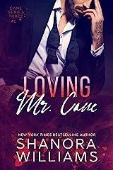 Loving Mr. Cane (Cane #3) Kindle Edition