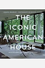 The Iconic American House: Architectural Masterworks Since 1900 Hardcover