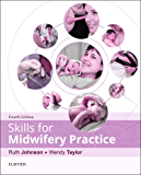 Skills for Midwifery Practice E-Book (English Edition)