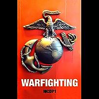WARFIGHTING: Marine Corps Doctrinal Publication 1 (MCDP1) (English Edition)