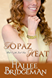 Topaz Heat (Inspirational Romance): The Jewel Series Book 4