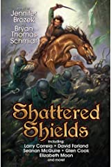 Shattered Shields Kindle Edition