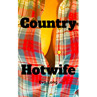 Country Hotwife (The cuckold Journals 2.0 Book 1) (English Edition)