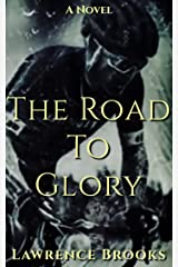 The Road To Glory Kindle Edition